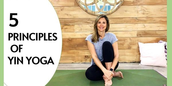 Learn five main principles of yin yoga. Join my online yin yoga training to learn more!