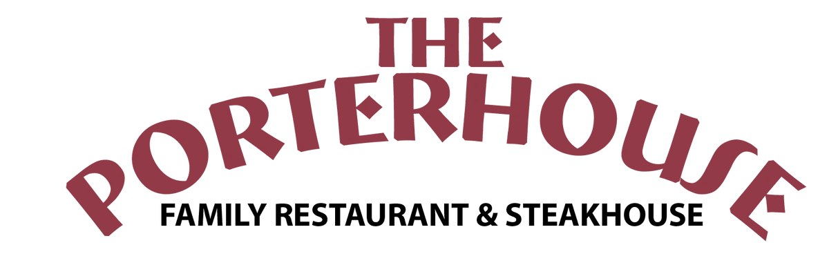 The Porterhouse Family Restaurant & Steakhouse