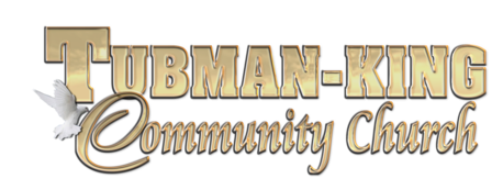 Tubman King Community Church