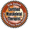 Certified in Myoskeletal Alignment Technique by Erik Dalton and the Freedom from Pain Institute.