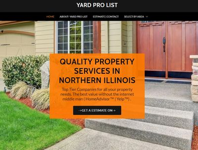 YARD PRO LIST-lists landscape land maintenance, lawn care company's that offer  service in N. IL