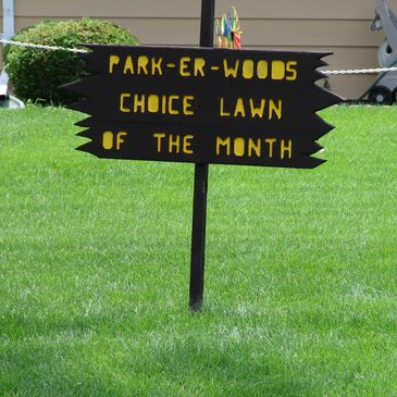 PARK-ER-WOODS Choice Lawn of the month AWARD. Parker Woods Rockford IL 61102 by Aaron's Greenscape