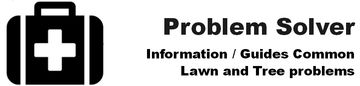 Problem Solver -Information / Guides Common questions -Lawn and Tree Problems in Northern Illinois