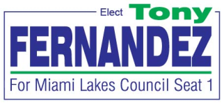 Tony Fernandez for Miami Lakes Council Seat 1