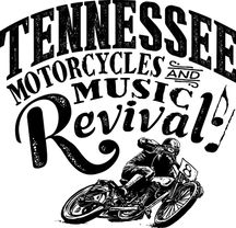 Tennessee Motorcycles & Music Revival