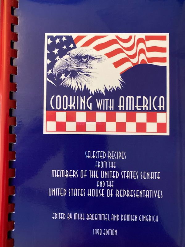 Cooking with America by Mike Broemmel - cookbook with recipes from US Senators and Representatives.