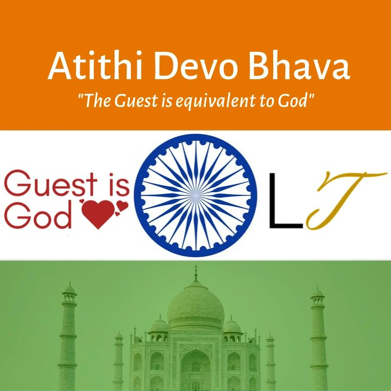 Atithi Devo Bhava, The Guest is equivalent to God. Customer Service Guest is God cultures, India.