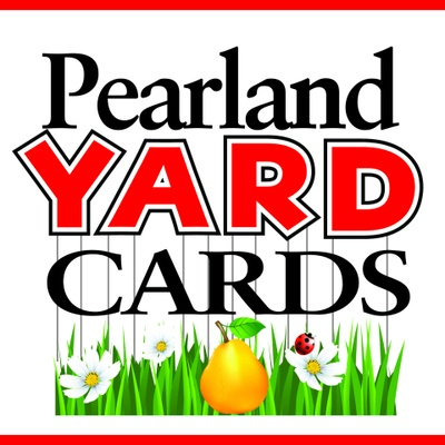Pearland Yard Cards