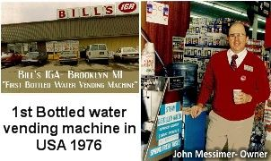 Bottled water vending machine in Bill's IGA  Grocery Store 1976 Distillation Station