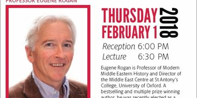 "Professor Eugene Rogan  ""The End of the Great War and the Genesis of a Century of Conflict"""