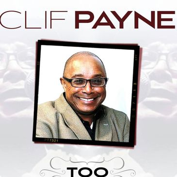 Clif Payne on the cover of his new CD 'Too'.