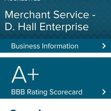 Better Business Bureau Merchant Service D. Hall Enterprise Grad A+