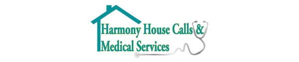 Harmony House Calls & Medical Services