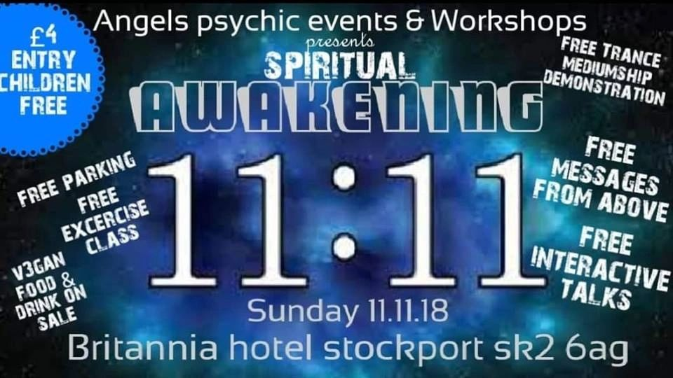 11th Nov Spiritual Awakening, Britannia Hotel Stockport