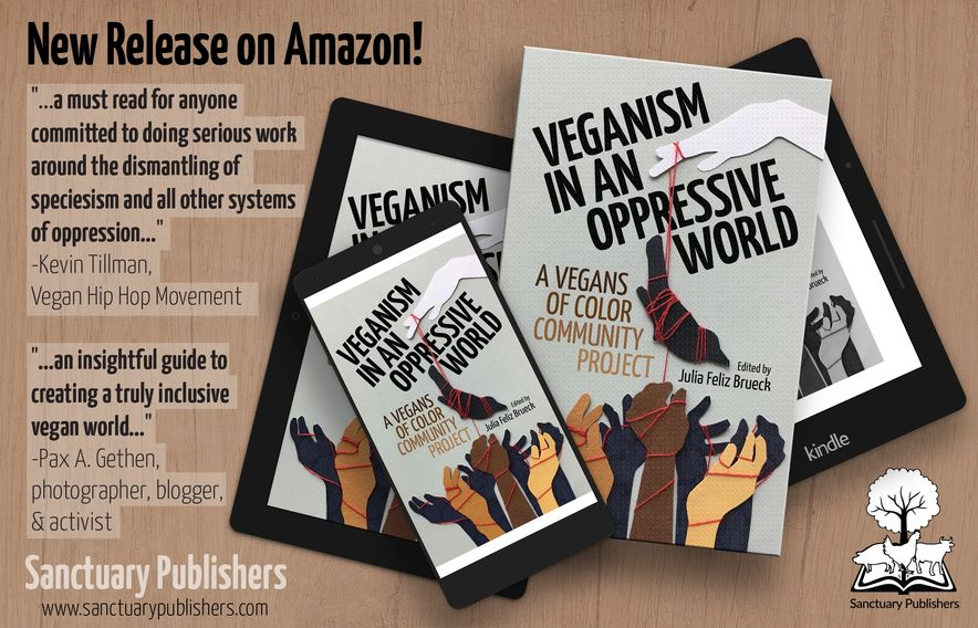 """Veganism in an Oppressive World"" New Release on Amazon!"