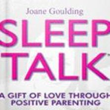 Joane Goulding developed SleepTalk for her family. It works! Group, 1 on 1 or independent study.