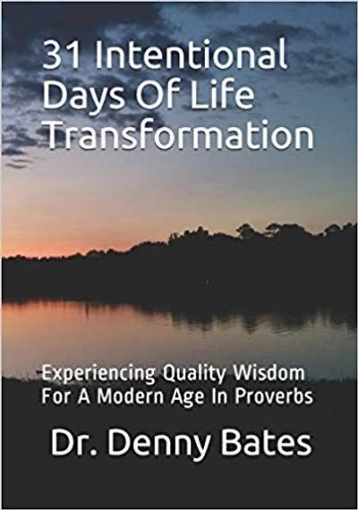 31 Intentional Days Of Life Transformation
