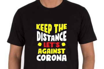 Keep The Distance Let's Against Corona T-Shirts Printed Online. Bulk Order Discount Available.