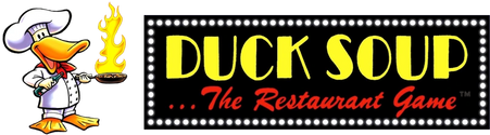 Duck Soup...The Restaurant Game