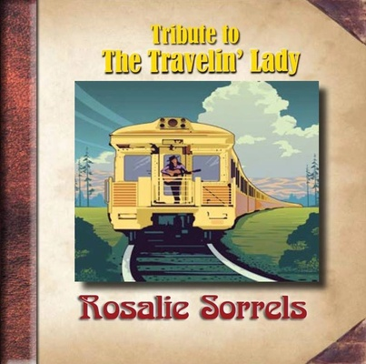 Tribute to Rosalie Sorrels