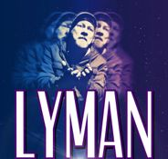 LYMAN the Musical