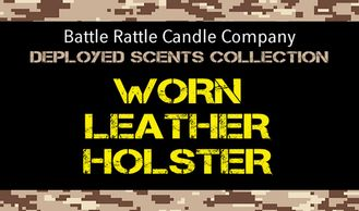 Canadian Veterans Battle Rattle Candle Company scent WORN LEATHER HOLSTER