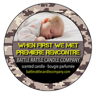 Canadian Veterans Battle Rattle Candle Company scent WHEN FIRST WE MET