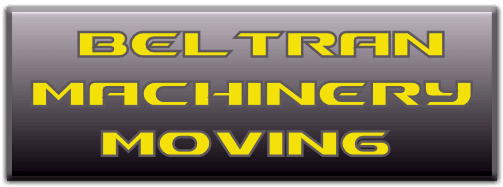 Beltran Machinery Moving