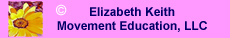 Elizabeth Keith Movement Education,LLC
