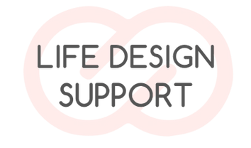 Life Design Support