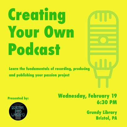 "Image containing info for event ""Creating Your Own Podcast""."