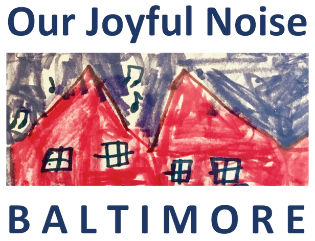 Our Joyful Noise Baltimore