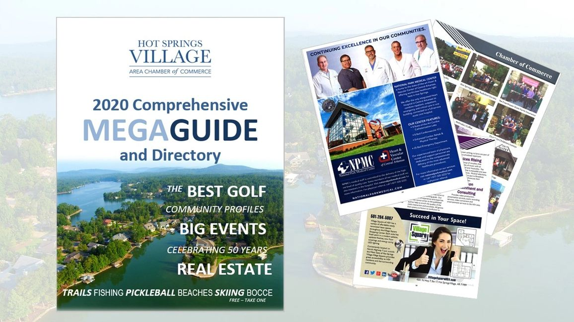 Hot Springs Village Area Chamber of Commerce presents the 2020 Comprehensive Guide and Directory!