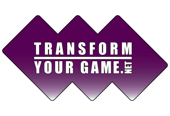 TRANSFORM YOUR GAME