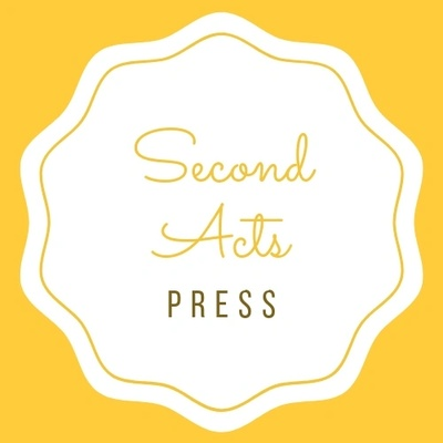 Second Acts Press - CURRENTLY UNDER CONSTRUCTION