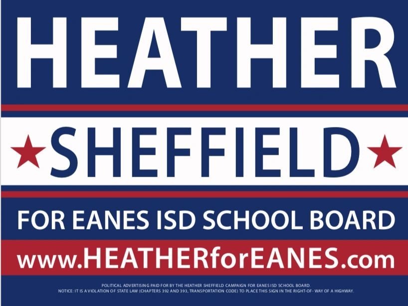 Vote for Heather Sheffield for Eanes ISD Trustee Place 6!