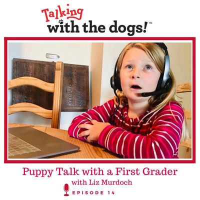 First Grader Skye hears what her puppy has to say!