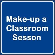 Schedule a traditional make-up class.  DPS Road Test  Online Driver Education Class Traditional Drivers Education Class Parent Taught Drivers Education Road Test Preparation Lessons Authorized Third Party Testing Site