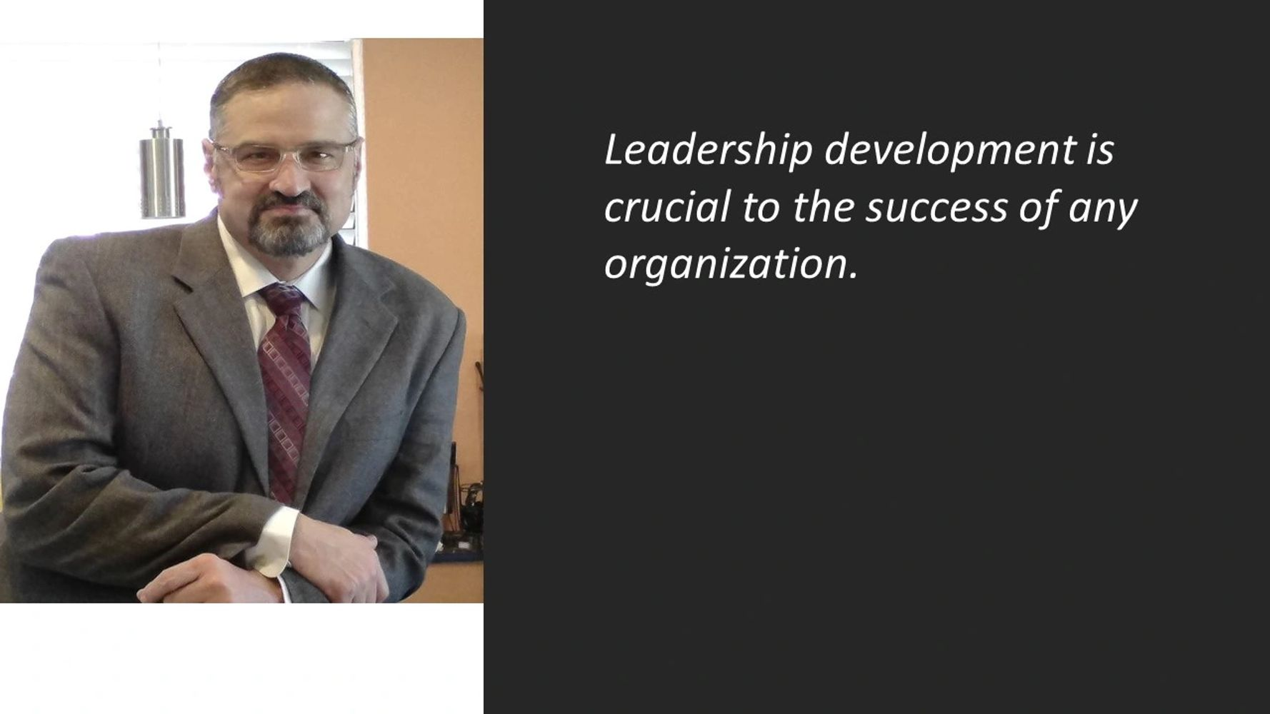 Leadership development is crucial to the success of any organization.