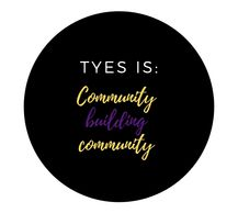 "Black circle with writing ""TYES is: Community Building Community"""