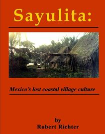 book cover: Sayulita: Mexico's lost coastal village culture.