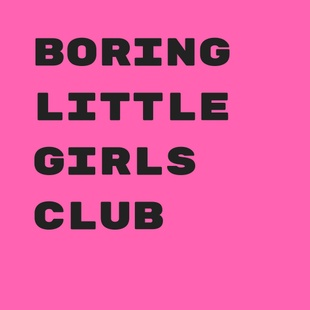 Boring Little Girls Club