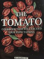 front cover of the Tomato recipe book. This book almost looks like it had an independent publisher..