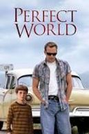 Cover photo for movie Perfect World with Kevin Costner and Clint Eastwood.