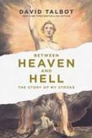 Cover of Heaven and Hell. Book about recovering from a stroke in SF.