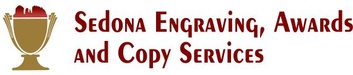 Sedona Engraving, Awards and Copy