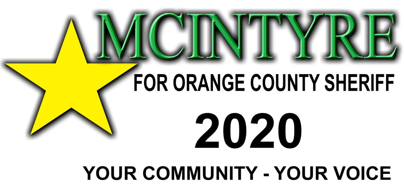 "Eric McIntyre for Orange County Sheriff - ""Your Community - Your Voice"""