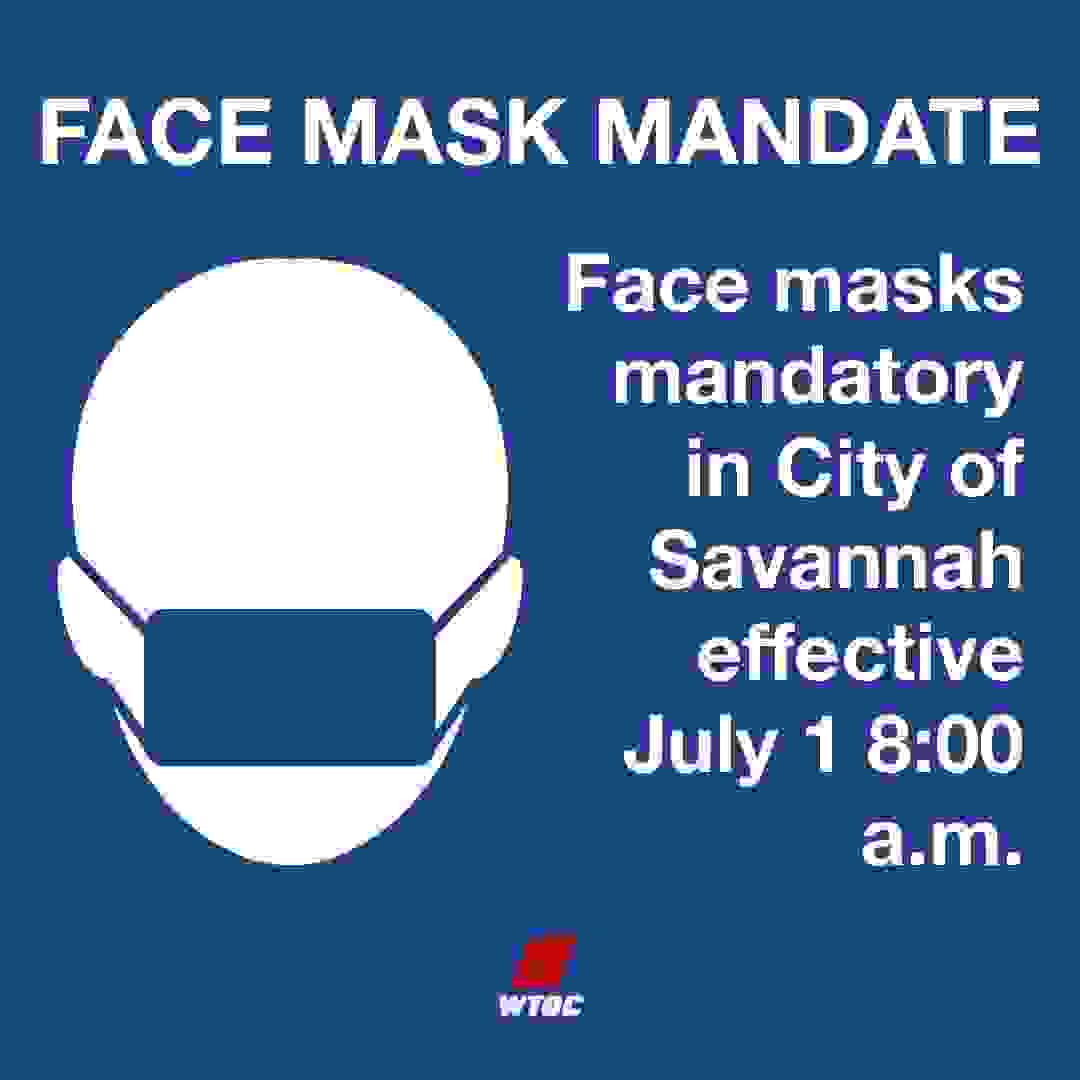 Effective July 1st masks ARE mandatory in public areas of Savannah GA. Please be prepared.
