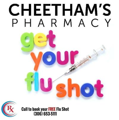 Get your flu shot - Cheetham's Pharmacy - Saskatoon