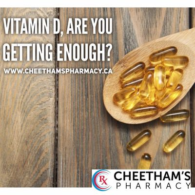 Vitamin D - Are you getting enough - Cheetham's Pharmacy - Saskatoon